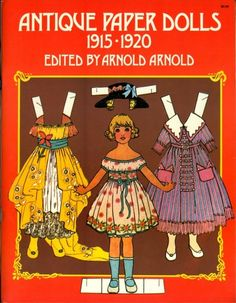 Dover 1975 Reproduction Antique UNCUT Paper Dolls 1915-1920 by Arnold Arnold