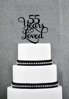 55 Years Loved, Classy 55th Birthday Cake Topper, 55th Anniversary Cake Topper- (S245)