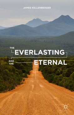 The Everlasting and the Eternal book cover ©Palgrave Macmillan