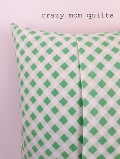 how to make an envelope backed pillow - crazy mom quilts