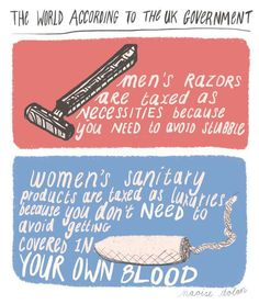 This is crazy and discriminatory. Yes, men can not control their hair growth- that is why a razor is taxed as a necessity. But women can't control their vagina shedding it's uterus either... why is shoving tampons into our bodies a luxury? I beg to differ...
