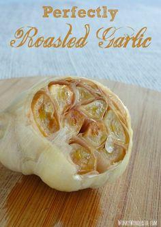 How To Roast Garlic - Perfectly Roasted Garlic wonkywonderful.com
