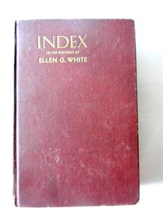 1942 Scriptural Index To the Writings of Ellen G. White Pacific Press