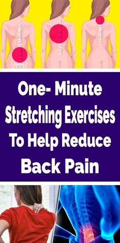One-Minute Stretching Exercises To Help Reduce Back Pain - Women Daily Magazine Healthy Diet Tips, Good Health Tips, Health Tips For Women, Natural Health Tips, Natural Health Remedies, Health And Fitness Tips, Health Advice, Health And Wellness, Herbal Remedies