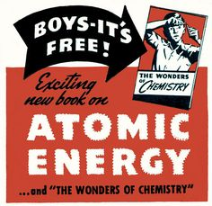 Art,fashion,design,technology etc from the atomic space age Atomic Punk, Atomic Age, Nuclear Energy, Nuclear Power, Cold War Propaganda, Bomba Nuclear, Manhattan Project, Retro Futurism, Life Photo