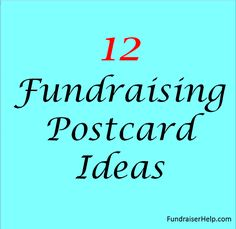 12 Fundraising Postcard Ideas