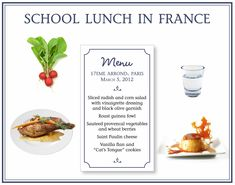 I wish that cafeteria lunches here were as diverse as those in France.  Then maybe my kids wouldn't have to take their lunches...
