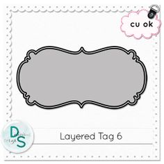 Delicious Scraps New Cu Layered Tag Templates  In The Shop And