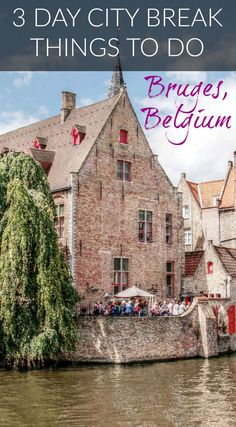 3 Day Bruges City Break Guide – Things to do in Bruges. Bruges is a compact city, yet it is bursting with historical charm and fun things to do. A 3 day Bruges city break is a great length of time to explore the many aspects of this charming city. Click to read more #Bruges #Guide #Travel #Belgium