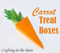 Carrot Treat Boxes | Crafting in the Rain