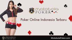 http://motobolapoker.com. Jika Anda menginginkan permainan poker terbaru, Anda akan menemukan langkah-langkah untuk menemukan permainan poker disini yang tidak akan mengecewakan Anda.          DAFTAR DI SINI UNTUK DAPATKAN BONUS LANGSUNG   http://motobolapoker.com
