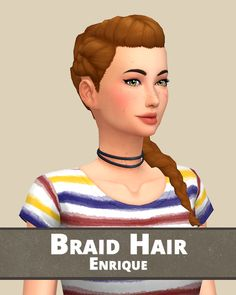 "vallloou: "" Braid Hair Dump Hello! It takes me a lot of time but it's finally done. Here is the big Braid Hair Dump recolored in the Naturally Palette, as usual. All in the same file, choose the hair you want ;) • Base Game Compatible expect: Chloé..."