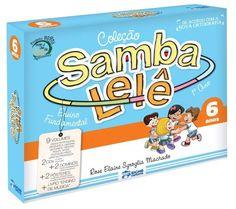 coleção samba lelê 6 anos + brinde