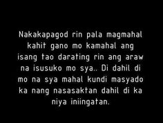 Tagalog Love Quotes - May Nagugustuhan ka ba ngayon? Crush Quotes Tagalog, Tagalog Quotes Patama, Tagalog Quotes Hugot Funny, Tagalog Words, Love Quotes For Her, Love Quotes With Images, Filipino Quotes, Pinoy Quotes, Hurt Quotes