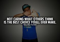 Not caring what others think is easier said than done.