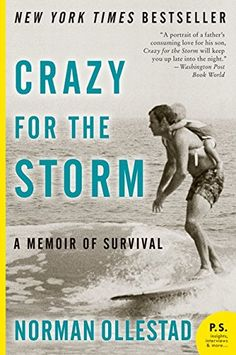 Crazy for the Storm: A Memoir of Survival (P.S.): Norman Ollestad: 9780061766787: Amazon.com: Books