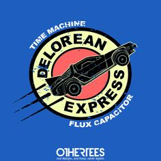 """Delorean Express"" by Melonseta T-shirts, Tank Tops, Sweatshirts and Hoodies on sale until 24th September at www.OtherTees.com Pin it for a chance at a FREE TEE! #backtothefuture #delorean"