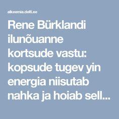 Rene Bürklandi ilunõuanne kortsude vastu: kopsude tugev yin energia niisutab nahka ja hoiab selle trimmis  - Alkeemia