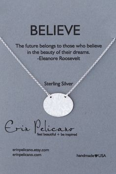 A personal favorite from my Etsy shop https://www.etsy.com/listing/76961382/believe-necklace-strength-jewelry