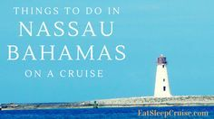 Best Things to do in Nassau Bahamas on a Cruise. If your next cruise is stopping in Nassau Bahamas, here are the five best things to do on the island.