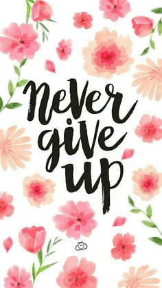 Free Colorful Smartphone Wallpaper - Never give up - Trend True Quotes 2020 Frühling Wallpaper, Happy Wallpaper, Phone Wallpaper Quotes, Aesthetic Iphone Wallpaper, Quote Backgrounds, Wallpaper Backgrounds, Colorful Wallpaper, Cute Quotes, Happy Quotes