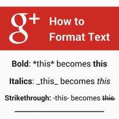 Come cambiare il testo in un post g+ #format #text #g+ #tips #consigli