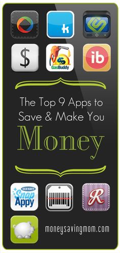 The Top 9 Apps That Will Save & Make You Money -- this is a great list!