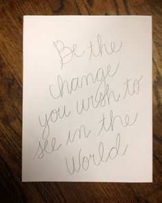 quote be the change