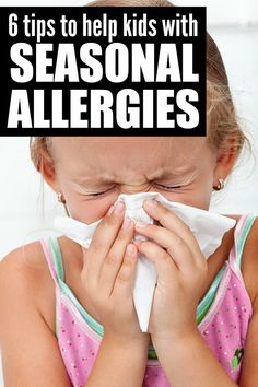 If your kids suffer from seasonal allergies, but you don't want to spend the entire summer cooped up inside watching Dora the Explorer re-runs, these tips to help kids with seasonal allergies are just what you need to keep your kids comfortable and happy!- April 9, 2015