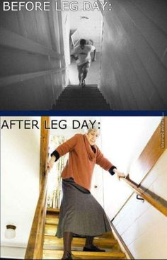 Before leg day/after leg day