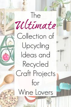 Between wine bottle crafts and wine cork projects (and everything in between), there are all kinds of recycling project ideas for a wine lover! Wine Craft, Wine Cork Crafts, Wine Bottle Crafts, Wine Bottles, Wine Cork Projects, Craft Projects, Project Ideas, Recycling Projects, Craft Ideas