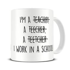Funny Teacher Spelling Mug by theMugHermit.  The perfect teacher coffee mug.  A beautiful and glossy A+ quality 10oz ceramic mug.  Pin sharp vibrant