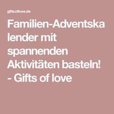 Familien-Adventskalender mit spannenden Aktivitäten basteln! - Gifts of love