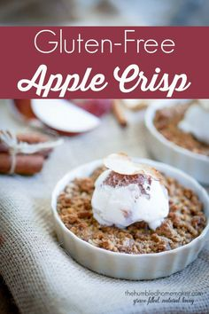 aren't gluten-free! It's an easy and delicious gluten-free apple cris...
