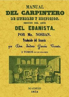 Manual del carpintero de muebles y edificios