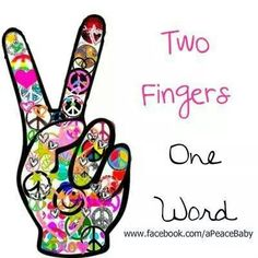 """Two Fingers One Word"" Hand Peace Sign ✌"