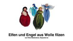 Filzanleitung zum Nassfilzen von Engel, Feen oder Elfen aus bunter Filzw...