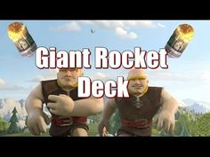 Giant Deck with Rocket - Clash Royale