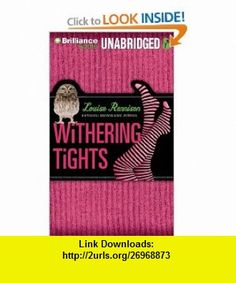 Withering Tights The Misadventures of Tallulah Casey (9781455895083) Louise Rennison , ISBN-10: 1455895083  , ISBN-13: 978-1455895083 ,  , tutorials , pdf , ebook , torrent , downloads , rapidshare , filesonic , hotfile , megaupload , fileserve