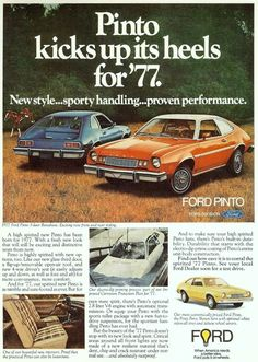 The Pinto - a product of the Ford Motor Company