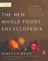 Cookbook-The New Whole Foods Encyclopedia A Comprehensive Resource for Healthy Eating
