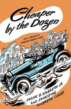 Cheaper by the Dozen, super true story which bears no resemblance to the movie of the same name.