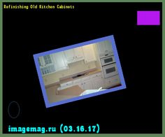 Refinishing Old Kitchen Cabinets 193516 - The Best Image Search