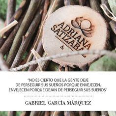 Frase inspiradora AS& #frasedeldía #gabo #adrianasatizabal
