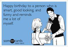 Someecards Com Happy Birthday Funny Ecards Happy Birthday Funny Happy Birthday Card Funny