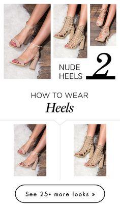 """""""Summer must haves - nude heels"""" by antoniaftg on Polyvore"""