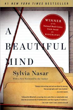 """Read """"A Beautiful Mind"""" by Sylvia Nasar available from Rakuten Kobo. The powerful, dramatic biography of math genius John Nash, who overcame serious mental illness and schizophrenia to win . John Nash, Best Biographies, Math Genius, Biography Books, Game Theory, Math Books, Nobel Prize, Beautiful Mind, The Life"""