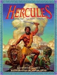 Hercules: the Man, the Myth, the Hero by Kathryn Lasky
