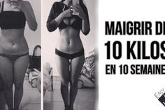 maigrir en 10 semaines