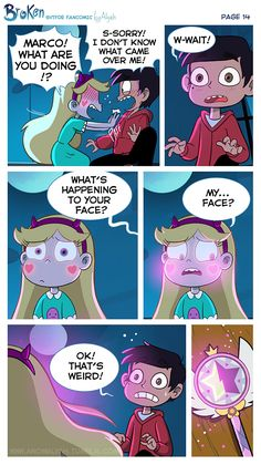 """[COVER] [PREVIOUS PAGE] [NEXT PAGE] Moments later, Star pushed Marco away, feeling terribly uncomfortable. In that same moment, Marco realised what he just did. Flustered and embarrased, they started talking at the same time: """"MARCO! WHAT ARE YOU..."""